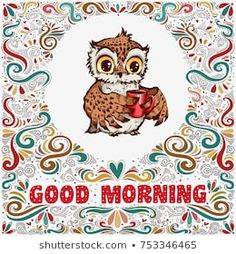 Explore high-quality, royalty-free stock images and photos by Svesla Tasla available for purchase at Shutterstock. Coffee Cup Tattoo, Morning Greetings Quotes, Royalty Free Images, Owl, Teddy Bear, Stock Photos, Animals, Morning Wishes Quotes, Animales