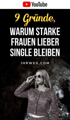 Hier sind du noch ein paar andere Gründe, warum starke Frauen lieber Single bleiben. Single Sein, Youtube, Movies, Movie Posters, Strong Women, Self Love, Couple, Films, Film Poster