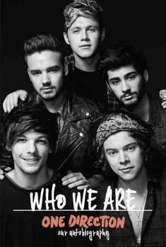 One Direction: Who We Are: Our Autobiography