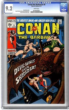 Conan the Barbarian No. 6 - 1971 -Barry Winsor-Smith Cover Roy Thomas - story Barry Winsor-Smith cover. Classic marvel age book. $95 in 9.2
