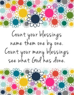 Count your blessings A digital print by DigitalsbyDandelions Bible Verses Quotes, Faith Quotes, Scriptures, Quotable Quotes, Pomes, Faith Prayer, Lord And Savior, Praise God, Spiritual Inspiration