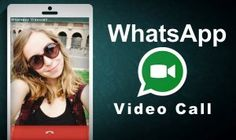 WhatsApp Video Call goes LIVE – Download APK to get the Feature
