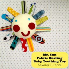 Mr Sun Fabric Buster Baby Teething Toy Tutorial from Sew Creative Blog Baby  Teething b06e8f30d