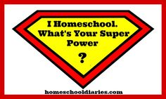 I Homeschool. What's Your Super Power? Curriculum, Homeschool, Words Of Encouragement, Super Powers, Humor, Sayings, Live, Funny, Quotes