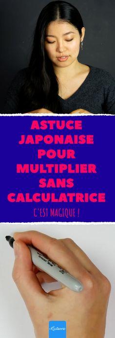 Astuce japonaise pour multiplier sans calculatrice. C'est magique ! #calcul #mental #astuce #maths #multiplications #apprendre #japon #test Simple Math, Japan, Tricks, Activities For Kids, Infographic, Positivity, Science, Technology, How To Plan