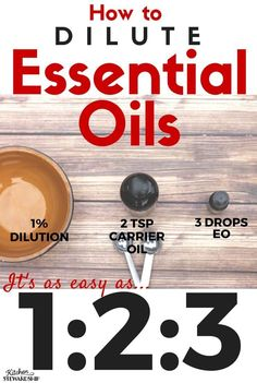 How to Dilute Essential Oils for Topical Applications - just remember it's as easy as 1-2-3. Free printable chart with all the drops and teaspoons for babies, toddlers, children and adults! It's important to dilute essential oils on the skin with a carrier oil like coconut oil (for almost all oils; very few should be applied neat).