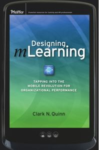 Designing mLearning: Tapping into the Mobile Revolution for Organizational Performance (Essential Knowledge Resource (Pfeiffer)) M Learning, Mobile Learning, Organizational Behavior, Instructional Design, Computer Technology, Higher Education, Book Publishing, Problem Solving, Reading Online