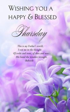 Wishing You A Happy & Blessed Thursday