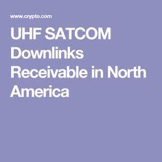 UHF SATCOM Downlinks Receivable in North America