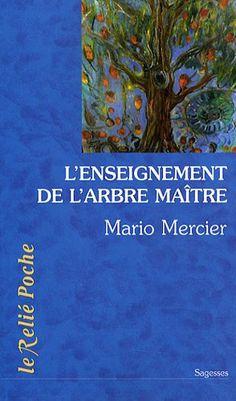 L'Enseignement de l'arbre-maître : L'histoire magique d'un homme et d'un arbre de Mario Mercier http://www.amazon.fr/dp/2354900295/ref=cm_sw_r_pi_dp_YlYRwb06DCCEH
