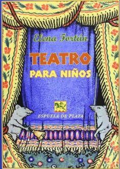 Teatro para niños : doce comedias / Elena Fortún