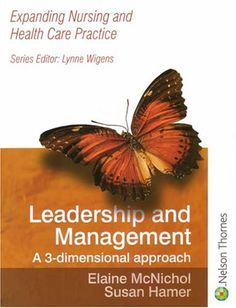 Leadership and Management: A 3-dimensional Approach #nursecollab
