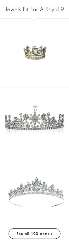 """""""Jewels Fit For A Royal 9"""" by enchantedrose33 ❤ liked on Polyvore featuring accessories, hair accessories, crowns, jewelry, tiaras, fillers, circle, circular, round and tiara crown"""