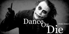 Simple question ~  Dance Or Die   FORZ