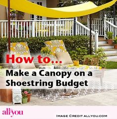 allyou-How to Make a Canopy on a Shoestring Budget