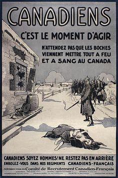 French Canadian WWI recruitment poster: Canadiens — c'est le moment d'agir. Artist: L. K. W.