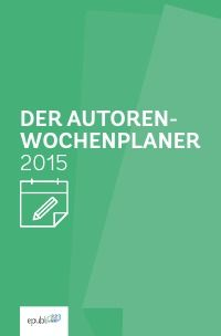Der Autoren-Wochenplaner 2015 - epubli GmbH: Der Autoren-Wochenplaner 2015 hilft Autoren, den eigenen Tages- und Wochenverlauf gut zu strukturieren. Mit wöchentlichen Tips und Fachartikeln hilft er außerdem beim Autorenmarketing. 5,99€ https://www.epubli.de/shop/buch/42156 #SelfPublishing #Buchmarketing #Kalender #Geschenk