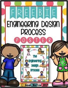 Engineering Design Process Poster FREEBIEIntroduce your students to the Engineering Design Process with this fun poster.  In this packet, you will find 5 color versions of the poster and two black and white versions.  This poster is based on the engineering design process used by NASA.Why teach the Engineering Design Process?