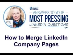 How to Merge LinkedIn Company Pages Social Media Tips, Social Media Marketing, The Help, Hacks, How To Get, This Or That Questions, Business, Youtube, Dream Team