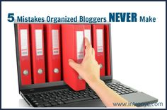 5 Mistakes Organized Bloggers Never Make + LifeLock Giveaway