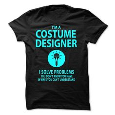 Cool T-shirts  Costume Designer - Solve Problems . (3Tshirts)  Design Description: Love Being A Costume Designer? Then Get Yours Now - Limited Edition!  If you don't utterly love this Tshirt, you'll SEARCH your favorite one by means of using search ... -  #camera #grandma #grandpa #lifestyle #military #states - http://tshirttshirttshirts.com/lifestyle/best-t-shirts-costume-designer-solve-problems-3tshirts.html Check more at...