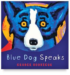 Blue Dog Speaks ♥