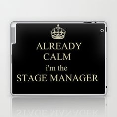 Keep Calm (Stage Manager Edition) Laptop & iPad Skin by Vicky Zenetzi - $25.00