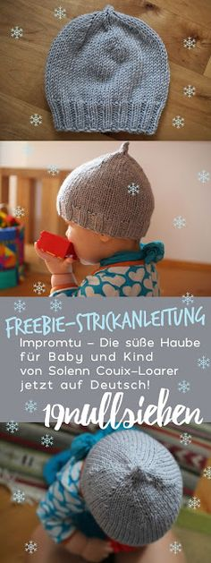Freebie knitting instructions, Impromtu hood for baby and child, German translation . Freebie knitting instructions, Impromtu hood for baby and child, German translation of the knitting pattern by Solenn Co. Knitting Patterns Free, Free Knitting, Baby Knitting, Easy Knitting Projects, Knitting For Beginners, Creative Knitting, Diy Tricot Crochet, Crochet Stitches, Knitted Hats