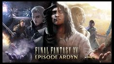 Final Fantasy 15 Last DLC Episode Ardyn Releases Next Month. Nearly 18 months after the initial launch of Final Fantasy XV, the story is finally drawing to a cl Final Fantasy Xv Wallpapers, Keys Art, Noctis, Trailer, Gorgeous Men, Twitter, Wallpaper Backgrounds, Desktop Wallpapers, The Past