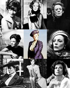 I give you: Dame Maggie Smith.  Love her