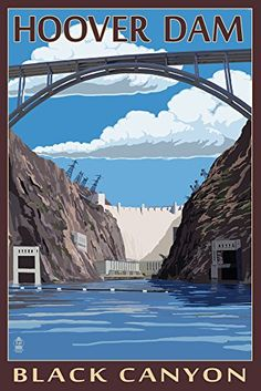 Hoover Dam - Black Canyon - Lantern Press Artwork (Art Print Available) National Park Posters, Us National Parks, Party Vintage, Voyage Usa, Places To Travel, Travel Destinations, Wisconsin, Michigan, Hoover Dam