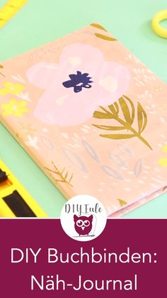 DIY Buchbinden: Hardcover Notizbuch und Näh-Journal Notebook with hardcover self tie DIY with free print template for a sewing journal. DIY tutorial of DIY owl and creative feeling. Diy Notebook, Journal Notebook, Paper Crafts, Diy Crafts, Design Poster, Diy Origami, Handmade Books, Diy For Teens, Teen Diy