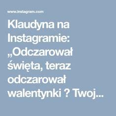 """Klaudyna na Instagramie: """"Odczarował święta, teraz odczarował walentynki 😍 Twoja miłość daje mi wspaniałe życie! #❤️ #valentines #👗 #1️⃣ #valentinesday #💒 #👫 #sensual…"""""""