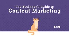 I'm thrilled to announce the next in Moz's series of beginner's guides: The Beginner's Guide to Content Marketing.