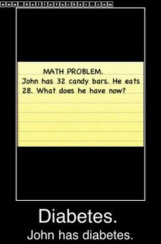 type II to be exact!  Gluttony, one of the seven deadly sins....