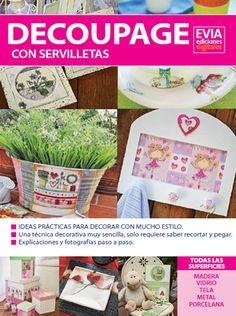 Decoupage #EviaDIGITAL Ingresa a www.eviadigital.com y ojeala!!