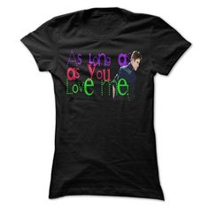 awesome As long as you love me - Justin Bieber  Check more at https://abctee.net/as-long-as-you-love-me-justin-bieber/