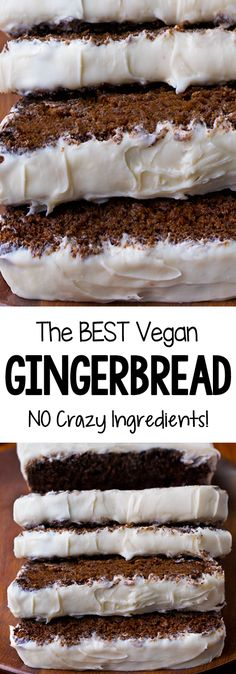 The Ultimate Vegan Gingerbread Recipe! - The Ultimate Secretly Healthy Vegan Gingerbread Recipe Vegan Treats, Vegan Desserts, Vegan Christmas Desserts, Vegan Recipes, Eggless Recipes, Vegan Foods, Free Recipes, Spice Cake Recipes, Dessert Recipes