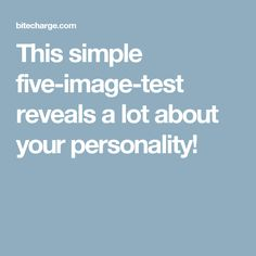 This simple five-image-test reveals a lot about your personality!