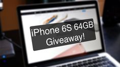 iPhone 6s 64GB Giveaway! (International)