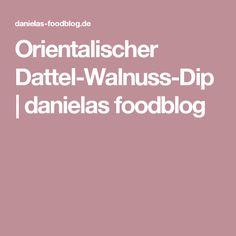 Orientalischer Dattel-Walnuss-Dip | danielas foodblog