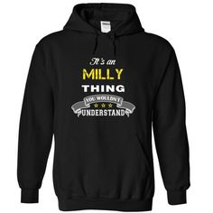 Perfect MILLY thing https://www.sunfrog.com/search/?search=MILLY&cID=0&schTrmFilter=new?81633  #MILLY #Tshirts #Sunfrog #Teespring #hoodies #nameshirts #men #Keep_Calm #Wouldnt #Understand #popular #everything #gifts #humor #womens_fashion #trends