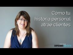 Cómo tu historia personal atrae clientes