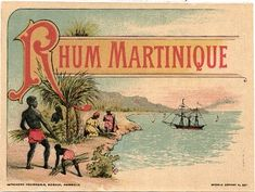 Rhum Diplomatico, Rhum Clement, Ti Punch, French West Indies, Outre Mer, Cook Islands, Vintage Labels, Distillery, Barbados