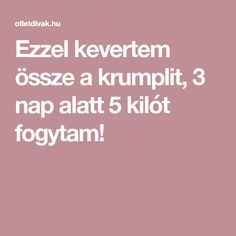 Ezzel kevertem össze a krumplit, 3 nap alatt 5 kilót fogytam! Diet Recipes, Diet Meals, Anti Aging, Health Fitness, Food And Drink, Weight Loss, Healthy, Sport, Owl