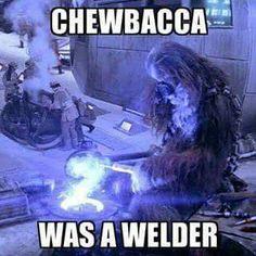 In a far, far away galaxy...... still find a welder.