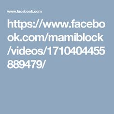 https://www.facebook.com/mamiblock/videos/1710404455889479/