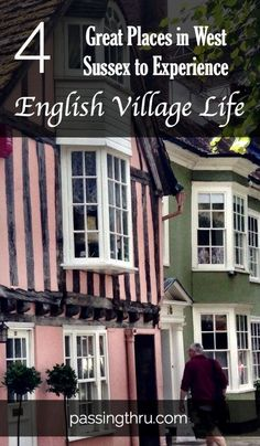 Storybook living in the south of England.