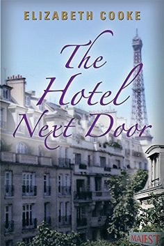 A Tale of Two Hotels - Kindle edition by Elizabeth Cooke. Literature & Fiction Kindle eBooks @ Amazon.com.