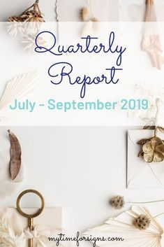 Quarterly report July - September for My Time For Signs blog and Etsy shop. How To Start A Blog, How To Make Money, Online Income, Blogging For Beginners, Sell On Etsy, Blog Tips, Extra Money, No Time For Me, September